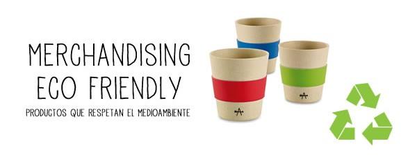 Merchandising eco friendly. Productos que respetan el medioambiente