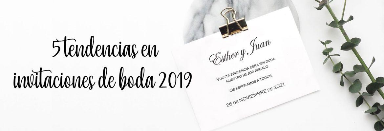 5 tendencias en invitaciones de boda para 2019